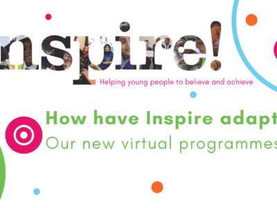 How have Inspire adapted? New virtual programmes