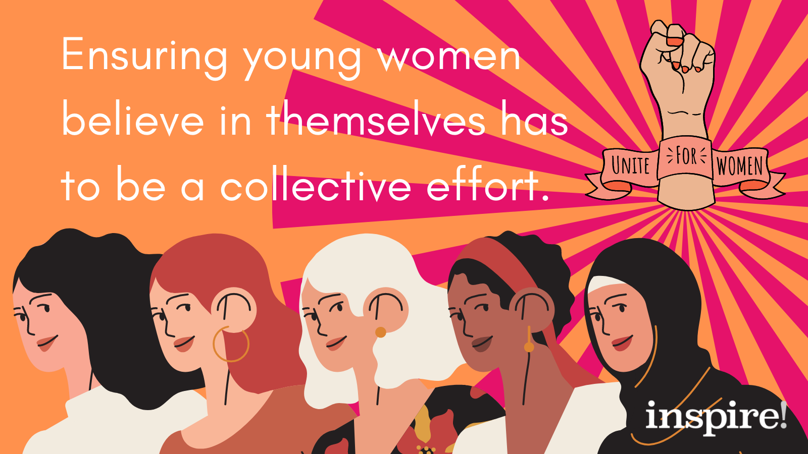 Ensuring young women believe in themselves has to be a collective effort.